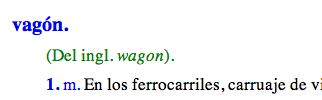 Vagón viene del inglés wagon